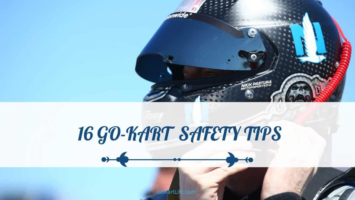 16 Go-Kart Safety Tips