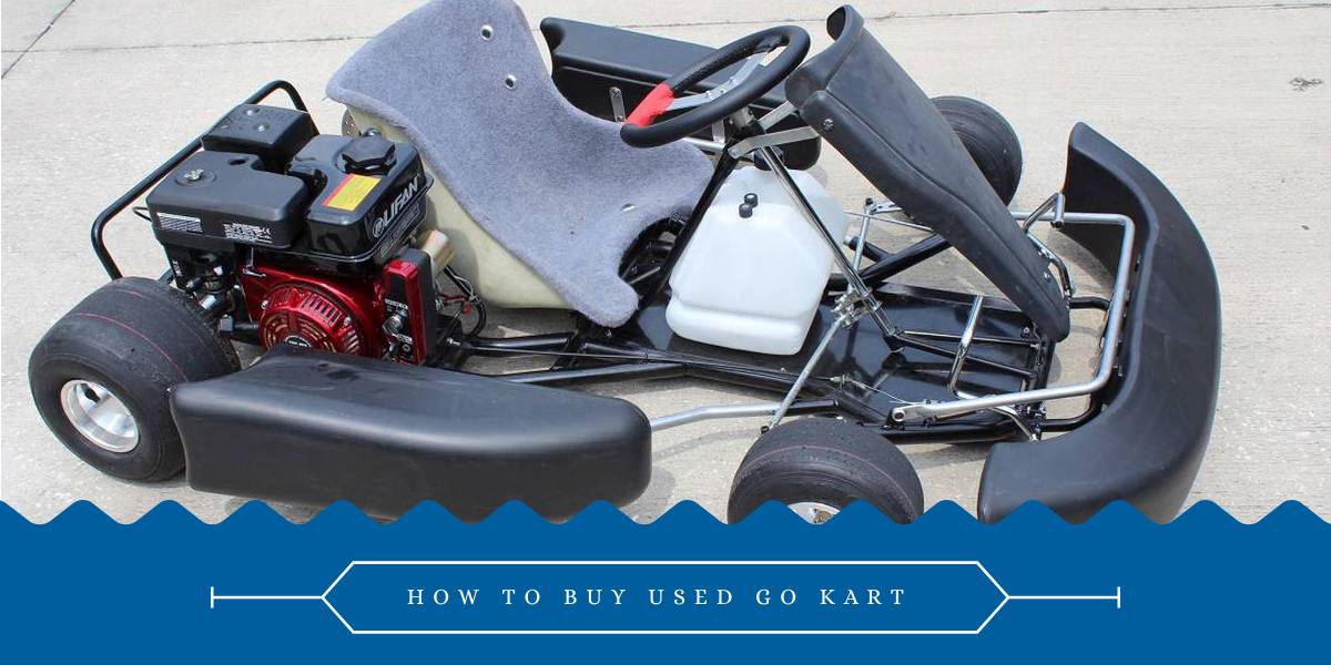 how to buy used go kart