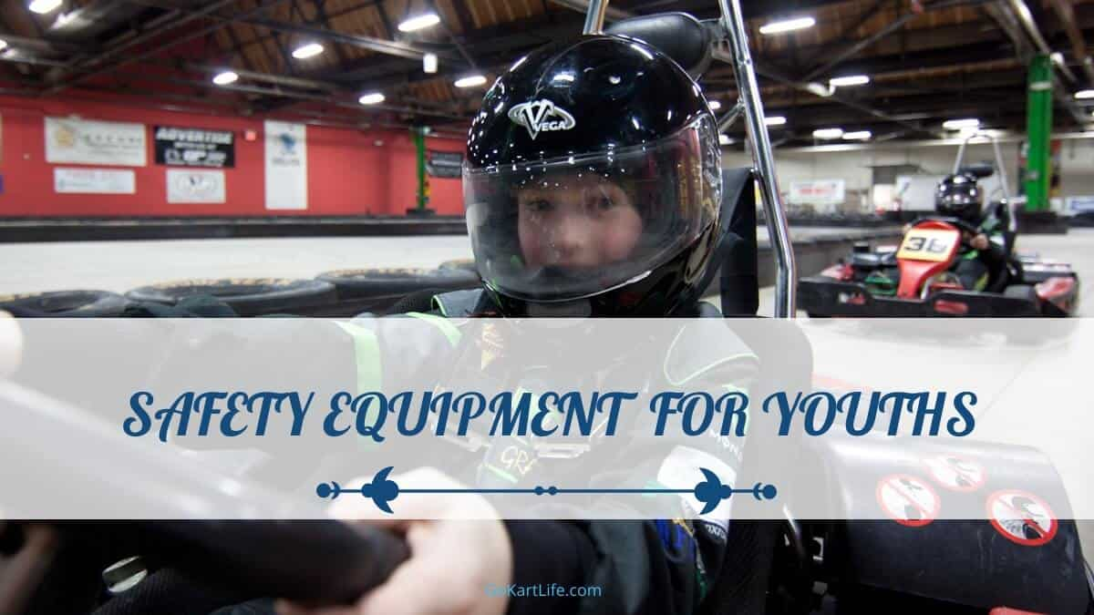 Go-Karting Safety Equipment for Youths