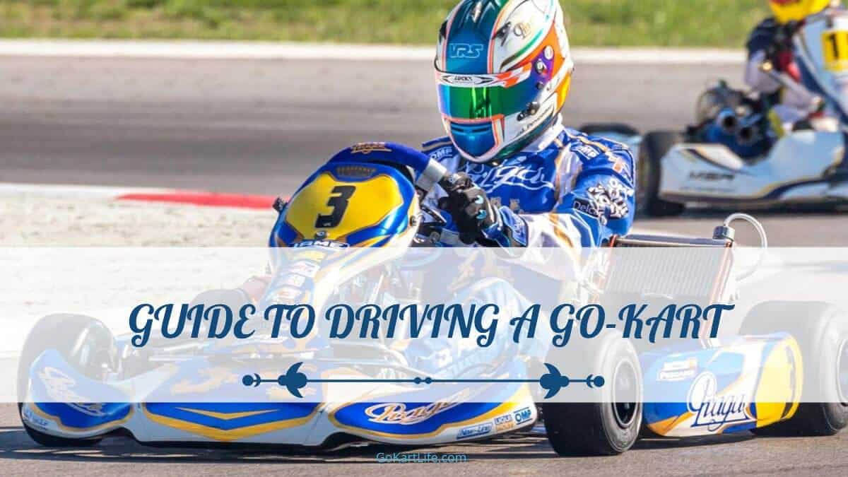 Guide to Driving a Go-Kart
