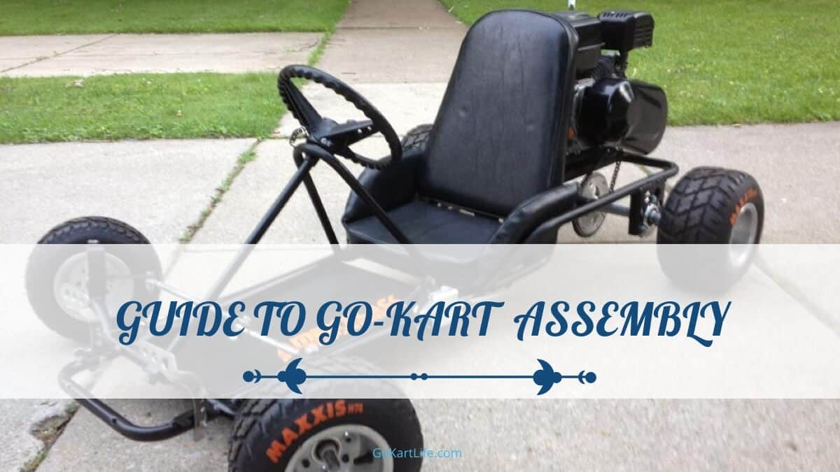 Guide to Go-Kart Assembly