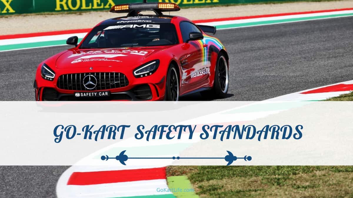 Go-Kart Safety Standards