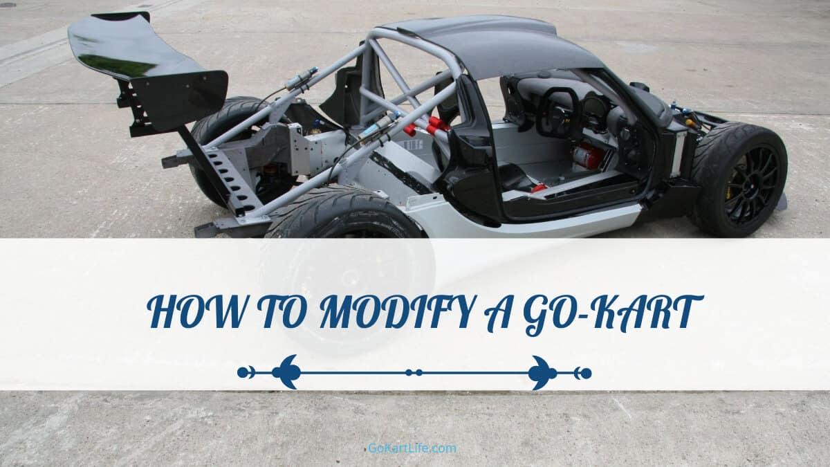 How to Modify a Go-Kart
