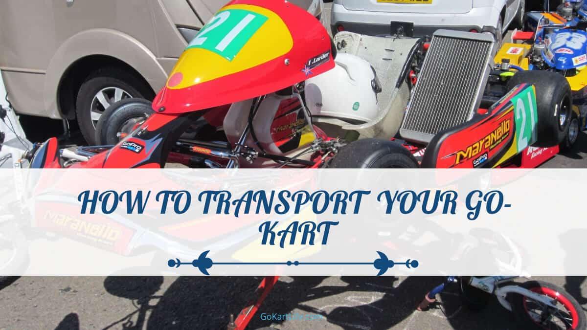 Transport Your Go-Kart