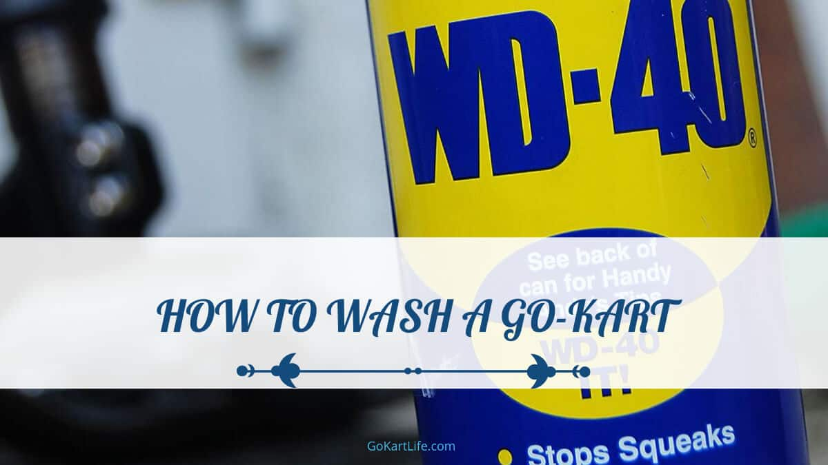 how to wash a go-kart